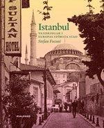 bokomslag Istanbul - Vandringar i Europas största stad