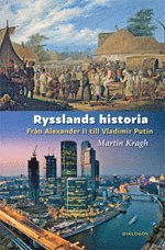 bokomslag Rysslands historia - Från Alexander II till Vladimir Putin