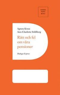 bokomslag Rätt och fel om våra pensioner