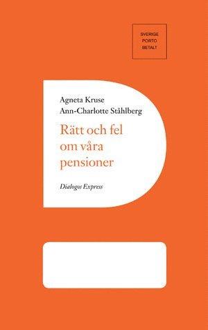 Rätt och fel om våra pensioner 1