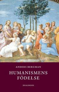 bokomslag Humanismens födelse