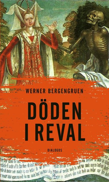 bokomslag Döden i Reval : kuriösa berättelser från en gammal stad