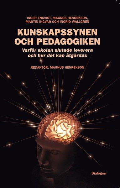bokomslag Kunskapssynen och pedagogiken