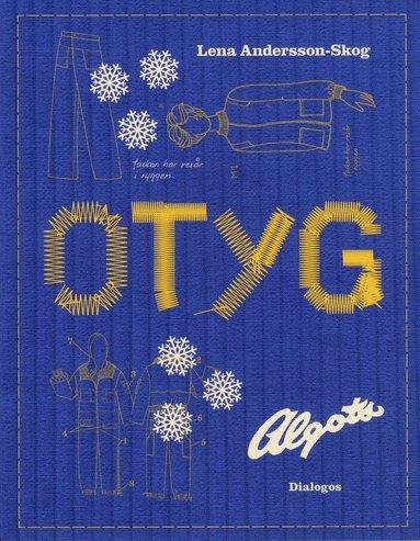 bokomslag Otyg : fallet Algots Nord