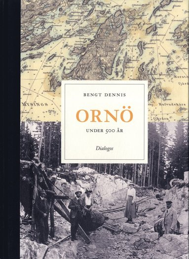 bokomslag Ornö under 500 år : historien om en ö i Stockholms skärgård