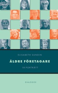 bokomslag Äldre företagare : 18 porträtt