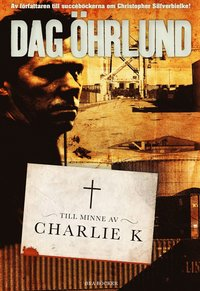 bokomslag Till minne av Charlie K
