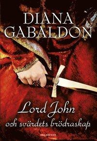 bokomslag Lord John och Svärdets brödraskap