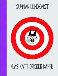 bokomslag Klas Katt dricker kaffe