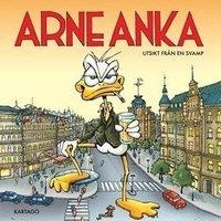 bokomslag Arne Anka. Utsikt från en svamp