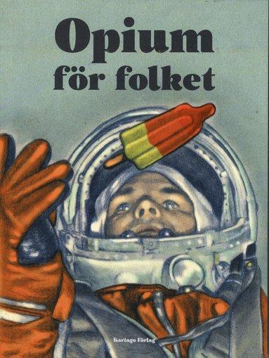 bokomslag Opium för folket