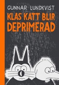 bokomslag Klas Katt blir deprimerad