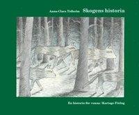 bokomslag Skogens historia