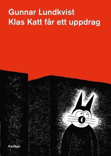 bokomslag Klas Katt får ett uppdrag
