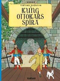 bokomslag Tintins äventyr. Kung Ottokars Spira