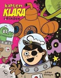 bokomslag Kapten Klara i rymden