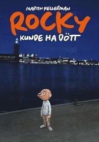 bokomslag Rocky volym 33. Rocky kunde ha dött