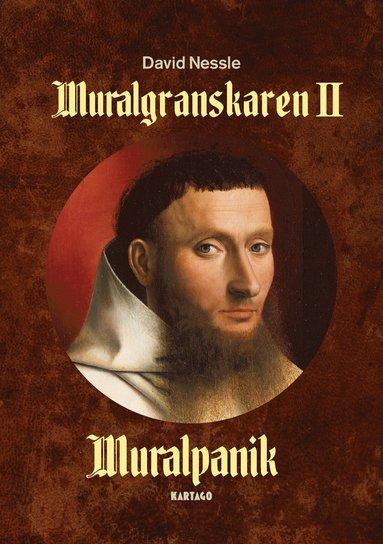 bokomslag Muralgranskaren II: Muralpanik
