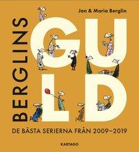 bokomslag Berglins Guld: De bästa serierna från 2009-2019