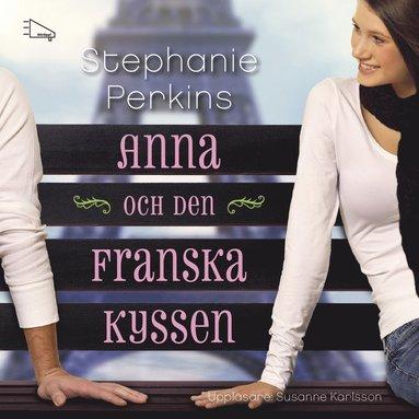 bokomslag Anna och den franska kyssen