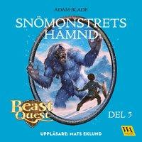 bokomslag Beast Quest. Snömonstrets hämnd