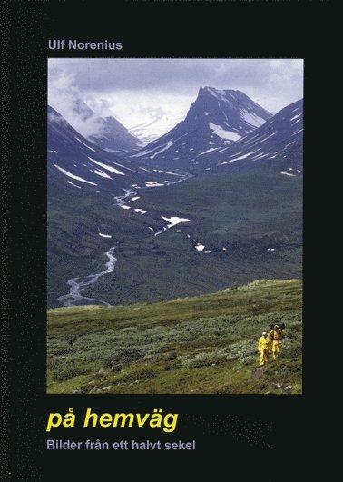 bokomslag På hemväg : bilder från ett halvt sekel