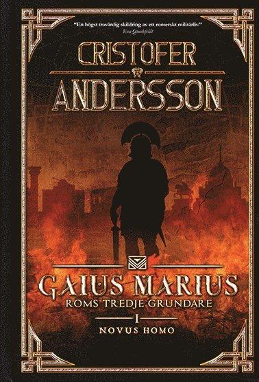 "bokomslag Marius - Roms tredje grundare : ""Novus Homo"" : Hispania Citerior 114-113 f.kr"