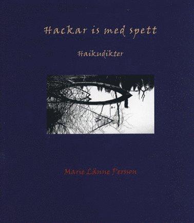 bokomslag Hackar is med spett : haikudikter