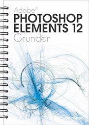 bokomslag Photoshop Elements 12 Grunder