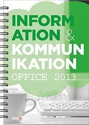 bokomslag Information och kommunikation 1, Office 2013