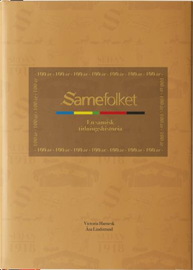 bokomslag Samefolket : en samisk tidningshistoria