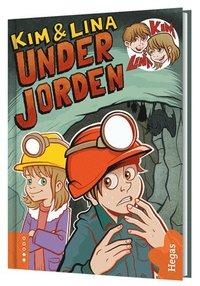 bokomslag Kim & Lina under jorden