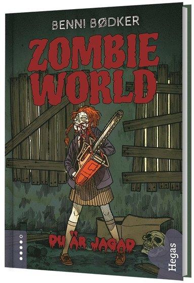 bokomslag Zombie World. Du är jagad