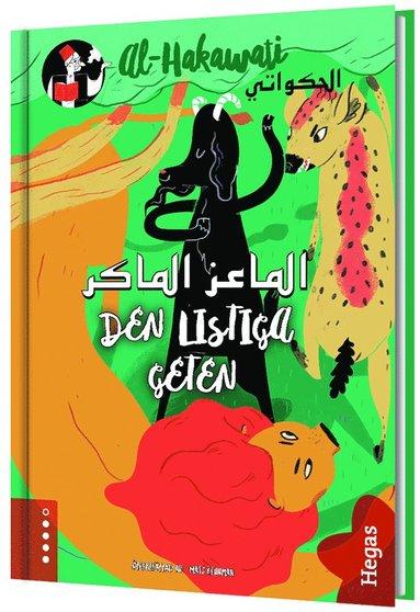 bokomslag Den listiga geten : syrisk folksaga