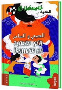 bokomslag Pojken och trollkarlen : syrisk folksaga