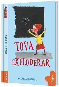 bokomslag Tova exploderar (Bok + CD)