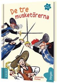 bokomslag De tre musketörerna