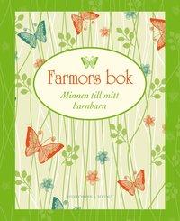 Farmors bok : minnen till mitt barnbarn