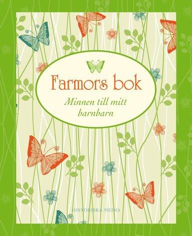 bokomslag Farmors bok : minnen till mitt barnbarn