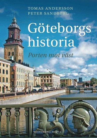bokomslag Göteborgs historia : porten mot väst