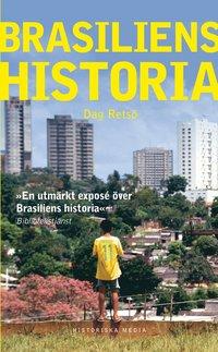 bokomslag Brasiliens historia