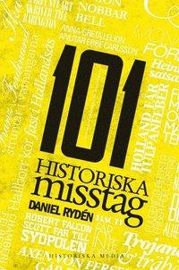 bokomslag 101 historiska misstag