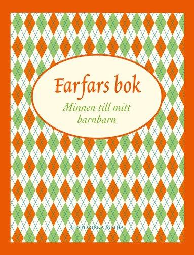 bokomslag Farfars bok : minnen till mitt barnbarn