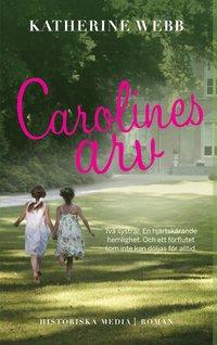 bokomslag Carolines arv