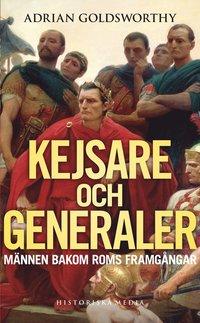 bokomslag Kejsare och generaler