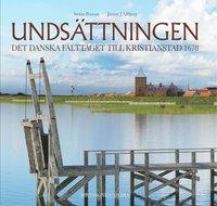 bokomslag Undsättningen : det danska fälttåget till Kristianstad 1678