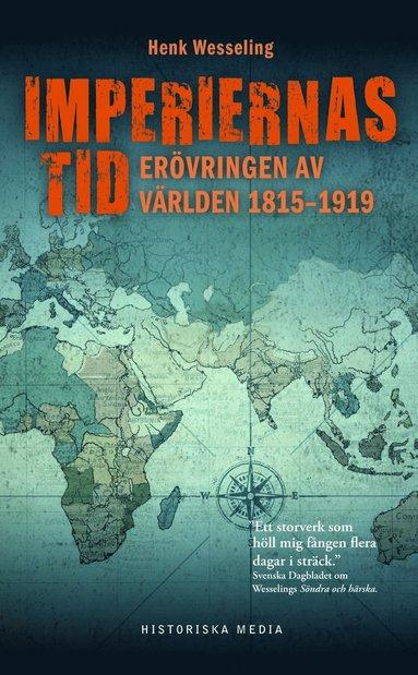 bokomslag Imperiernas tid : 1815-1919