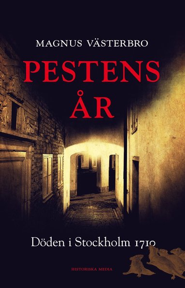 bokomslag Pestens år: Döden i Stockholm 1710