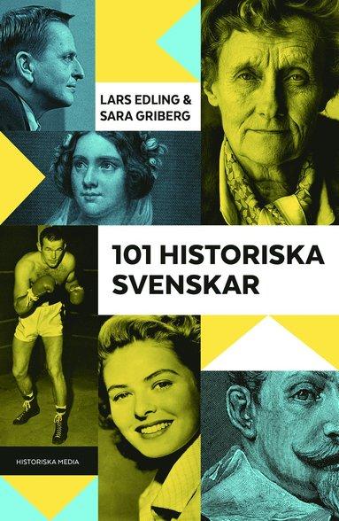 bokomslag 101 historiska svenskar
