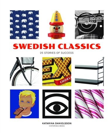bokomslag Swedish Classics : 25 stories of success